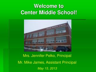 Welcome to  Center Middle School!
