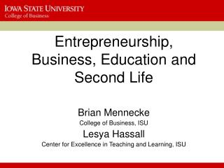 Entrepreneurship, Business, Education and Second Life