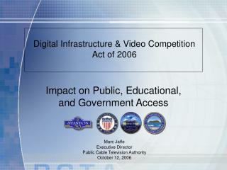 Digital Infrastructure & Video Competition  Act of 2006