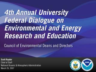 4th Annual University Federal Dialogue on Environmental and Energy Research and Education