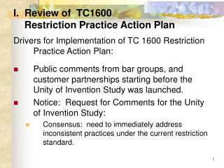I.  Review of  TC1600      Restriction Practice Action Plan