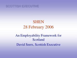 SHEN 28 February 2006