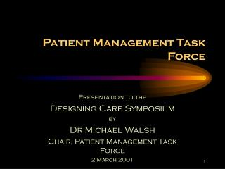 Patient Management Task Force