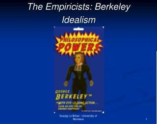 The Empiricists: Berkeley Idealism