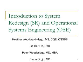 Introduction to System Redesign SR and Operational Systems Engineering OSE