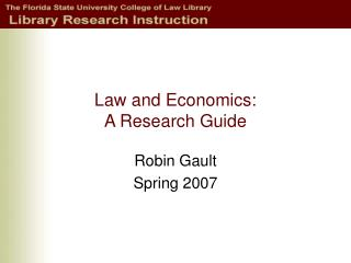 Law and Economics: A Research Guide