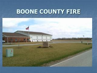 BOONE COUNTY FIRE