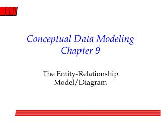 Conceptual Data Modeling Chapter 9