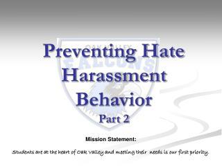 Preventing Hate Harassment Behavior Part 2