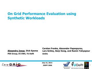 On Grid Performance Evaluation using Synthetic Workloads