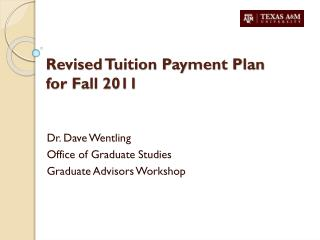 Revised Tuition Payment Plan for Fall 2011