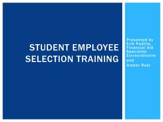 Student Employee selection Training
