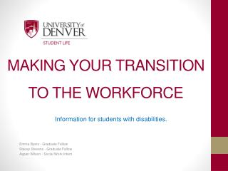 MAKING YOUR TRANSITION TO THE WORKFORCE