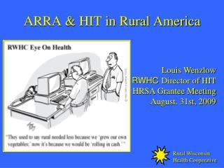 ARRA & HIT in Rural America