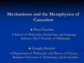 Mechanisms and the Metaphysics of Causation