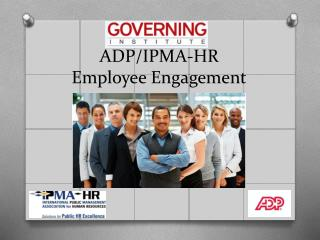 ADP/IPMA-HR Employee Engagement