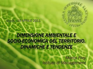 DIMENSIONE AMBIENTALE E                              SOCIO-ECONOMICA DEL TERRITORIO. DINAMICHE E TENDENZE