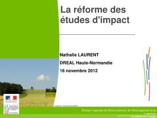 La réforme des études d'impact