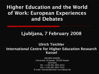 Higher Education and the World of Work: European Experiences and Debates