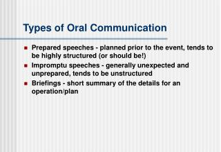 Types of Oral Communication