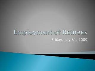 Employment of Retirees