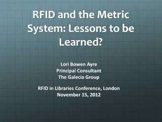 RFID and the Metric System: Lessons to be Learned?