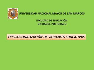 UNIVERSIDAD  NACIONAL MAYOR  DE  SAN  MARCOS FACULTAD DE EDUCACIÓN  UNIDADDE POSTGRADO