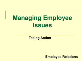 Managing Employee Issues