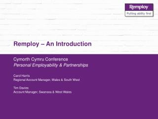 Remploy – An Introduction