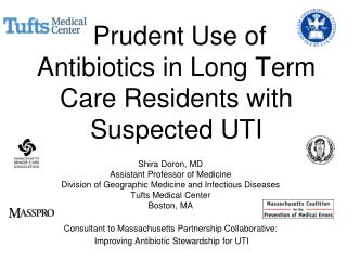 Prudent Use of Antibiotics in Long Term Care Residents with Suspected UTI