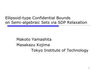 Ellipsoid-type Confidential Bounds  on Semi-algebraic Sets via SDP Relaxation