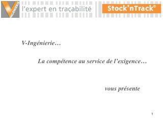 V-Ingénierie… La compétence au service de l'exigence… vous présente