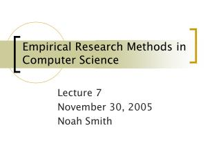 Empirical Research Methods in Computer Science