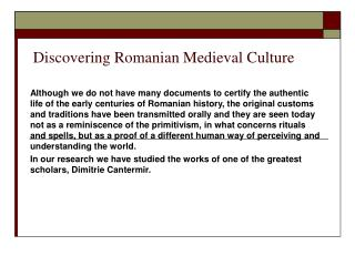 Discovering Romanian Medieval Culture