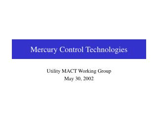 Mercury Control Technologies