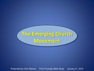 The Emerging Church Movement