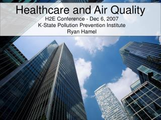 Healthcare and Air Quality