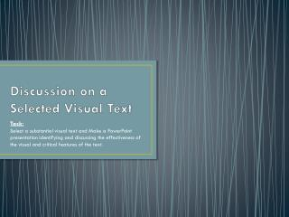 Discussion on a Selected Visual Text