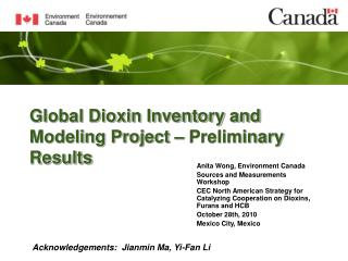 Global Dioxin Inventory and Modeling Project – Preliminary Results