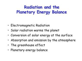 Radiation and the  Planetary Energy Balance