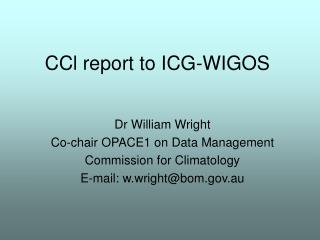 CCl report to ICG-WIGOS