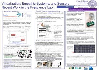 Virtualization, Empathic Systems, and Sensors Recent Work in the Prescience Lab