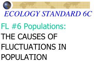 ECOLOGY STANDARD 6C