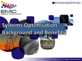 Systems Optimisation  Background and Benefits