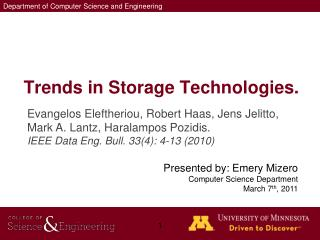 Trends  in Storage Technologies .