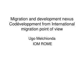 Migration and development nexus Codéveloppment from International migration point of view