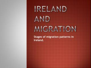 Ireland and Migration