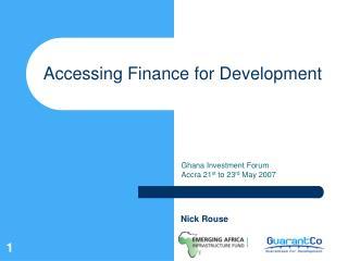 Accessing Finance for Development