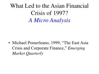 What Led to the Asian Financial Crisis of 1997? A Micro Analysis