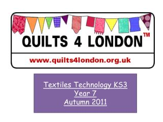 Textiles Technology KS3 Year 7 Autumn 2011